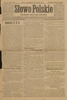 Słowo Polskie (wydanie popołudniowe). 1914, nr349