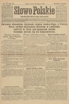 Słowo Polskie (wydanie poranne). 1914, nr352