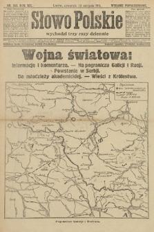Słowo Polskie (wydanie popołudniowe). 1914, nr355