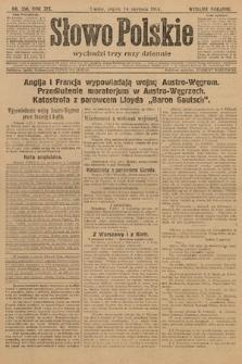 Słowo Polskie (wydanie poranne). 1914, nr356