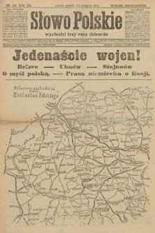 Słowo Polskie (wydanie popołudniowe). 1914, nr357