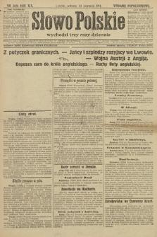 Słowo Polskie (wydanie popołudniowe). 1914, nr359