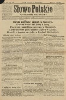 Słowo Polskie (wydanie poranne). 1914, nr360