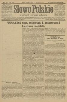 Słowo Polskie (wydanie popołudniowe). 1914, nr362