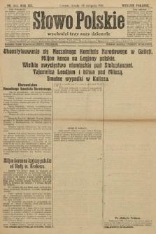 Słowo Polskie (wydanie poranne). 1914, nr365