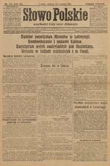 Słowo Polskie (wydanie poranne). 1914, nr371