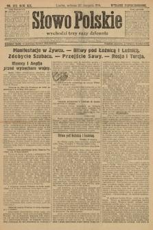 Słowo Polskie (wydanie popołudniowe). 1914, nr372