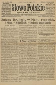 Słowo Polskie (wydanie popołudniowe). 1914, nr376