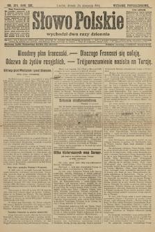 Słowo Polskie (wydanie popołudniowe). 1914, nr378