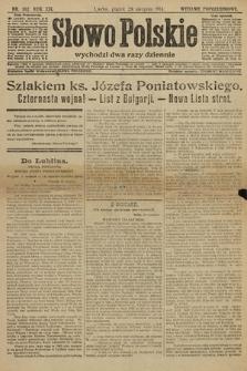 Słowo Polskie (wydanie popołudniowe). 1914, nr382