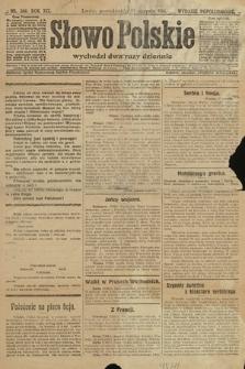 Słowo Polskie (wydanie popołudniowe). 1914, nr386