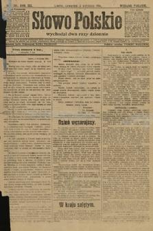 Słowo Polskie (wydanie poranne). 1914, nr391