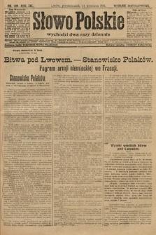 Słowo Polskie (wydanie popołudniowe). 1914, nr409