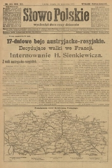 Słowo Polskie (wydanie popołudniowe). 1914, nr413