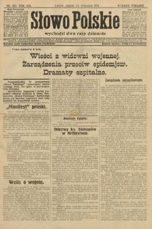 Słowo Polskie (wydanie poranne). 1914, nr416