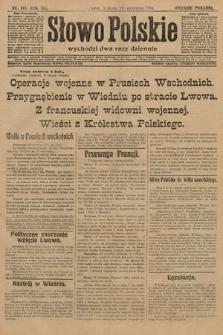 Słowo Polskie (wydanie poranne). 1914, nr418