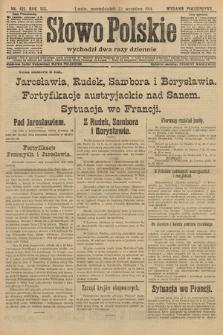 Słowo Polskie (wydanie popołudniowe). 1914, nr421