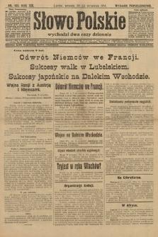 Słowo Polskie (wydanie popołudniowe). 1914, nr423