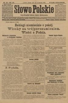 Słowo Polskie (wydanie popołudniowe). 1914, nr425