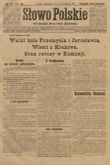 Słowo Polskie (wydanie popołudniowe). 1914, nr427
