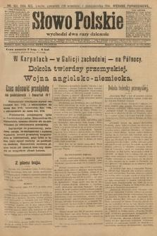Słowo Polskie (wydanie popołudniowe). 1914, nr438