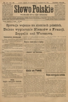 Słowo Polskie (wydanie poranne). 1914, nr439