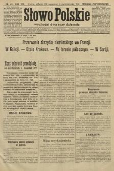 Słowo Polskie (wydanie popołudniowe). 1914, nr442