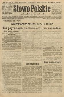 Słowo Polskie (wydanie popołudniowe). 1914, nr444