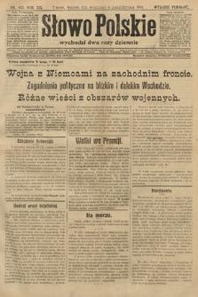 Słowo Polskie (wydanie poranne). 1914, nr445
