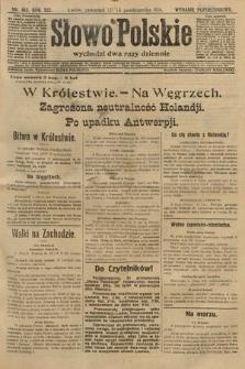 Słowo Polskie (wydanie popołudniowe). 1914, nr462