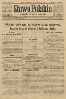 Słowo Polskie (wydanie poranne). 1914, nr467