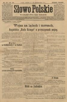 Słowo Polskie (wydanie poranne). 1914, nr469