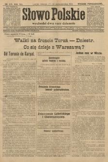 Słowo Polskie (wydanie popołudniowe). 1914, nr470