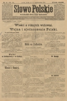 Słowo Polskie (wydanie poranne). 1914, nr471