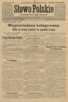 Słowo Polskie (wydanie popołudniowe). 1914, nr478
