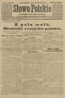 Słowo Polskie (wydanie poranne). 1914, nr479