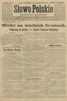 Słowo Polskie (wydanie popołudniowe). 1914, nr480