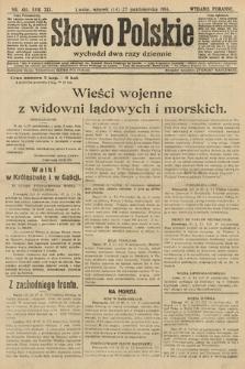 Słowo Polskie (wydanie poranne). 1914, nr481