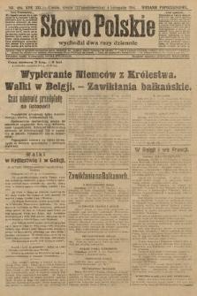 Słowo Polskie (wydanie popołudniowe). 1914, nr496