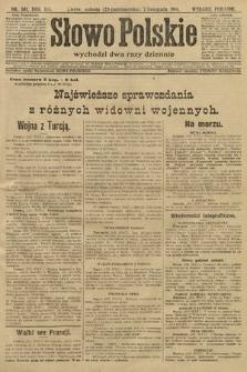 Słowo Polskie (wydanie poranne). 1914, nr501