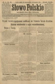 Słowo Polskie (wydanie poranne). 1914, nr511