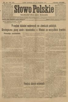 Słowo Polskie (wydanie poranne). 1914, nr515