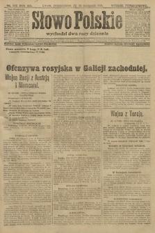 Słowo Polskie (wydanie popołudniowe). 1914, nr516