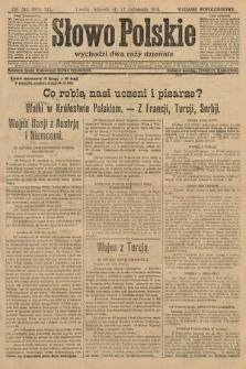 Słowo Polskie (wydanie popołudniowe). 1914, nr518