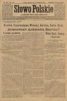 Słowo Polskie (wydanie popołudniowe). 1914, nr526