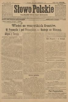 Słowo Polskie (wydanie poranne). 1914, nr529