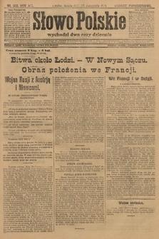 Słowo Polskie (wydanie popołudniowe). 1914, nr532
