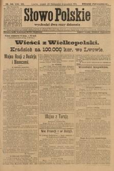 Słowo Polskie (wydanie popołudniowe). 1914, nr548
