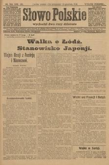 Słowo Polskie (wydanie poranne). 1914, nr558