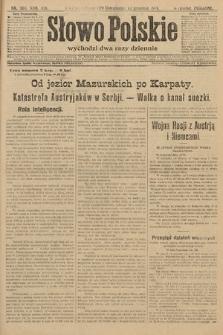 Słowo Polskie (wydanie poranne). 1914, nr560